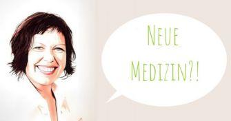 Nachgefragt bei Frau Helm: Neue Medizin?!